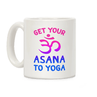 Get Your Asana To Yoga