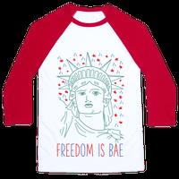 Freedom Is Bae Baseball