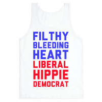 Filthy Bleeding Heart Liberal Hippie Democrat