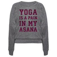 Yoga Is A Pain In My Asana