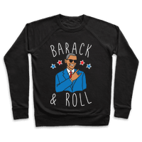 Barack and Roll Pullover