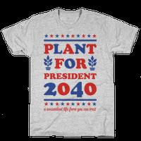 Plant For President 2040