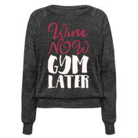 Wine Now Gym Later White Print
