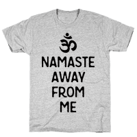 Namaste Away From Me