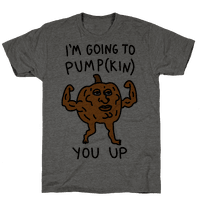 I'm Going To Pumpkin You Up