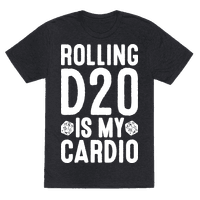 Rolling D20 Is My Cardio