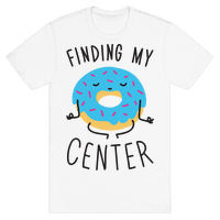 Finding My Center Tee