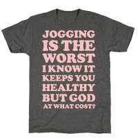 Jogging Is The Worst