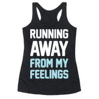 Running Away From My Feelings (White) Racerback