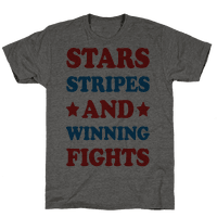 Stars Stripes And Winning Fights Tee