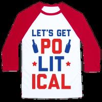 Lets Get PoLITical Baseball