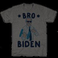 Bro Biden