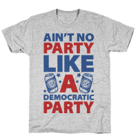 Ain't No Party Like A Democratic Party (cmyk)