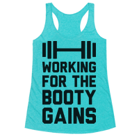 Working For The Booty Gains (CMYK) Racerback