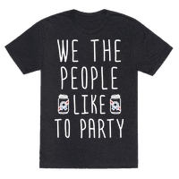 We The People Like To Party