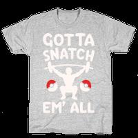 Gotta Snatch Em' All Parody White Print