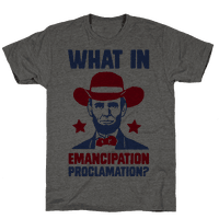 What In Emancipation Proclamation? Tee