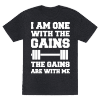 I Am One With The Gains The Gains Are With Me Parody White Print Tee