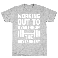 Working Out To Overthrow The Government