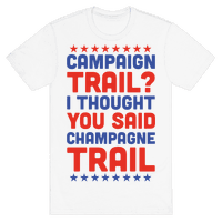 Campaign Trail? I Thought You Said Champagne Trail
