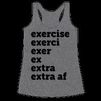 Exercise Extra AF Racerback