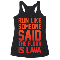 Run Like Someone Said The Floor Is Lava White Print