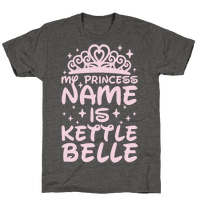 My Princess Name Is Kettle Belle
