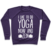 I Like To Do Yoga Now and Zen White Print